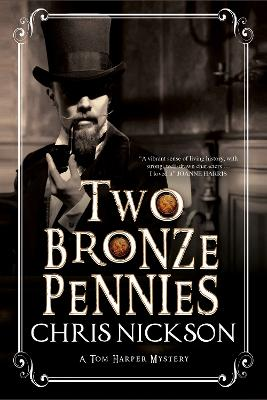 Two Bronze Pennies: A Police Procedural Set in Late 19th Century England