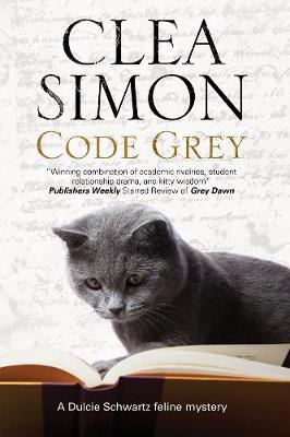 Code Grey: A Feline-Filled Academic Mystery