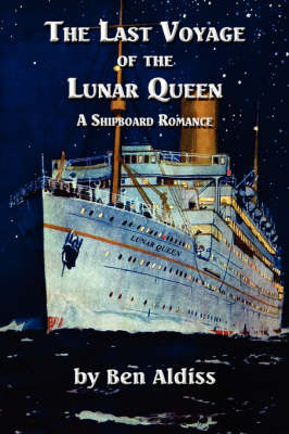 The Last Voyage of the Lunar Queen