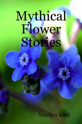 Mythical Flower Stories
