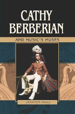 Cathy Berberian and Music's Muses