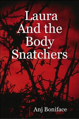 Laura And the Body Snatchers