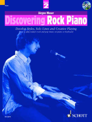 Discovering Rock Piano: Develop Styles, Solo Lines and Creative Playing