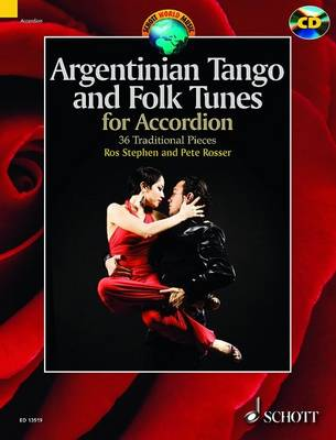 Argentinian Tango and Folk Tunes for Accordion: 36 Traditional Pieces