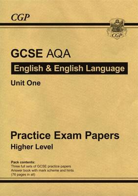 GCSE English AQA Practice Papers - Higher (A*-G Course)