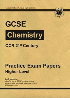 GCSE Chemistry OCR 21st Century Practice Papers - Higher