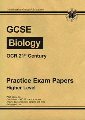GCSE Biology OCR 21st Century Practice Papers - Higher
