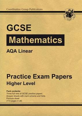 GCSE Maths AQA Linear Practice Papers - Higher