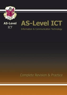 AS-Level ICT Complete Revision & Practice
