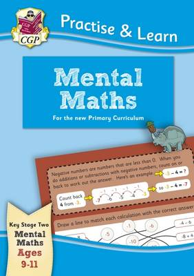 New Curriculum Practise & Learn: Mental Maths for Ages 9-11