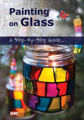 Painting on Glass: A Step-by-step Guide