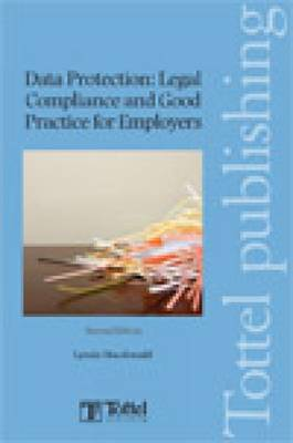Data Protection: Legal Compliance and Good Practice for Employers