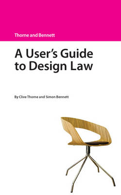 A User's Guide to Design Law