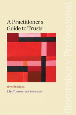 A Practitioner's Guide to Trusts: 2009