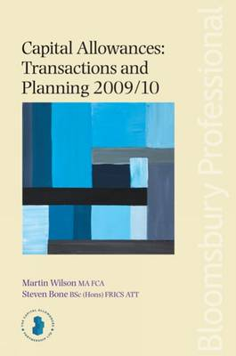 Capital Allowances: Transactions and Planning 2009/10: 2009/10