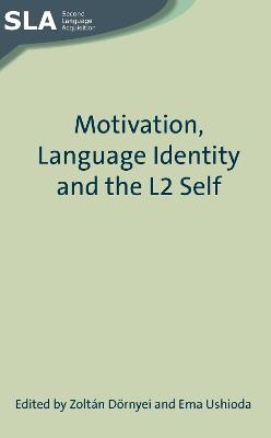 Motivation, Language Identity and the L2 Self