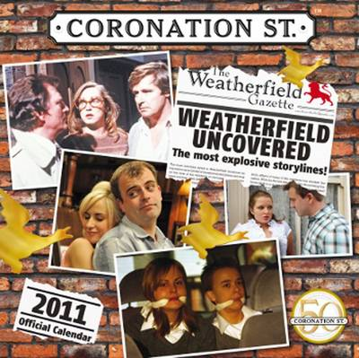 The Official Coronation Street 2011 Square Calendar