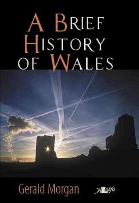 Brief History of Wales, A