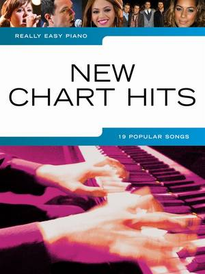 Really Easy Piano: New Chart Hits