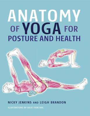 Anatomy of Yoga for Posture and Health