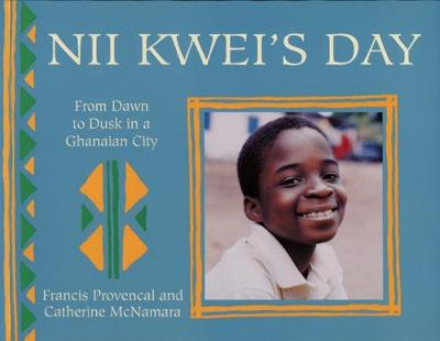 NII Kwei's Day: From Dawn to Dusk in a Ghanian City