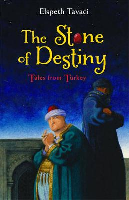 The Stone of Destiny: Tales from Turkey