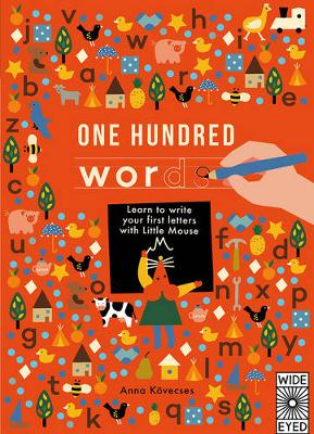 One Hundred Words: A first handwriting book