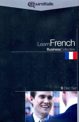 Learn French - Business Collection: Talk Now, Talk the Talk, Talk More, World Talk, Talk Business and Movie Talk