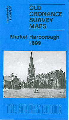 Market Harborough 1899: Leicestershire Sheet 50.08
