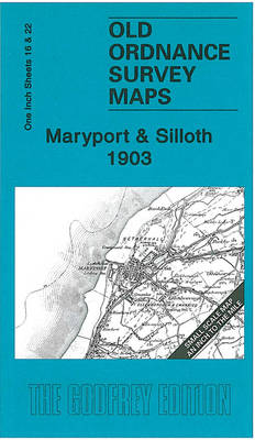 Maryport and Siloth 1903: One Inch Sheets 16 and 22