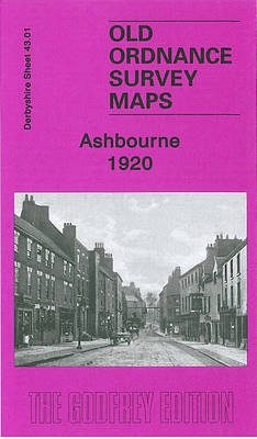 Ashbourne 1920: Derbyshire Sheet 43.01