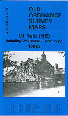 Mirfield (NE) Including Wellhouse and Northorpe 1905: Yorkshire Sheet 247.02