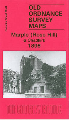 Marple (Rose Hill) and Chadkirk 1896: Cheshire Sheet 20.01