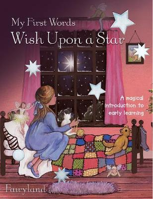 My First Words: Wish Upon A Star: A magical introduction to early learning