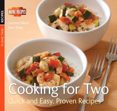 Cooking for Two: Quick & Easy, Proven Recipes