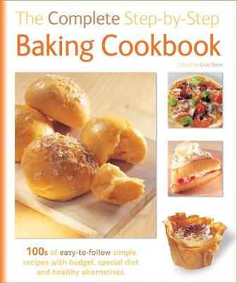 The Complete Step-By-Step Baking Cookbook