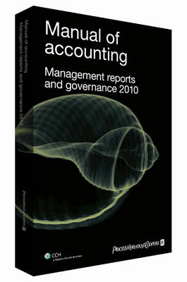 Manual of Accounting - Management Reports and Governance: 2010