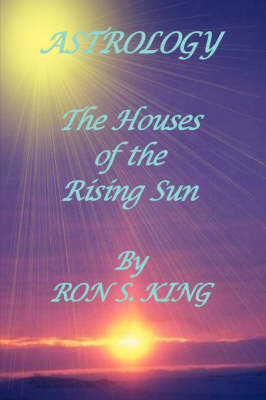 Astrology; Houses of the Rising Sun