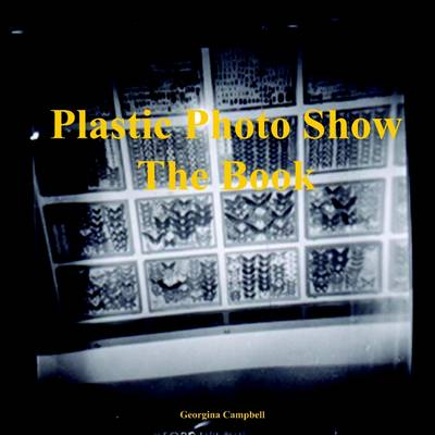 Plastic Photo Show - the Book