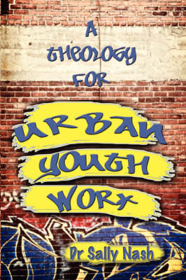 A Theology for Urban Youth Work