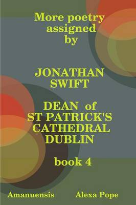 More poetry assigned by Jonathan Swift. Book 4
