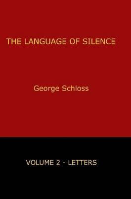 The Language of Silence - Volume 2