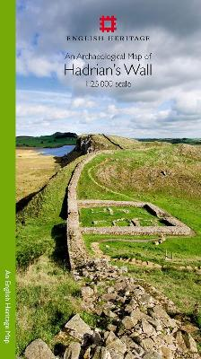 An Archaeological Map of Hadrian's Wall: 1:25000 Scale Revised Edition