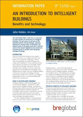 An Introduction to Intelligent Buildings: Pt. 1: Benefits and Technology