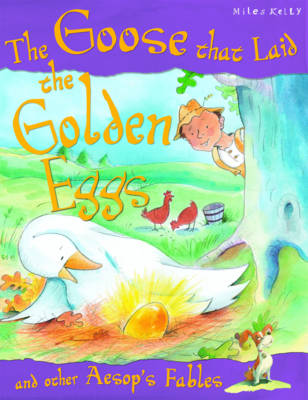 The Goose Who Laid the Golden Egg
