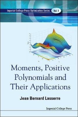 Moments, Positive Polynomials And Their Applications