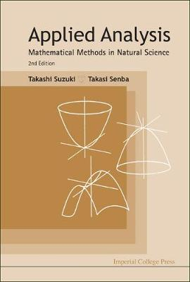Applied Analysis: Mathematical Methods In Natural Science (2nd Edition)