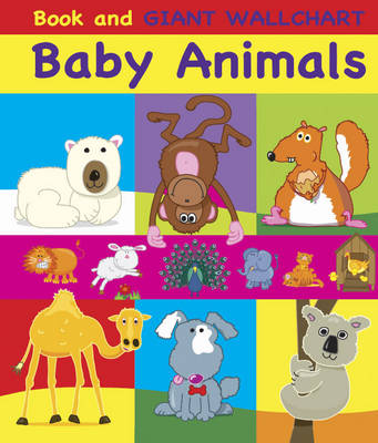 Baby Animals: Book and Giant Wallchart