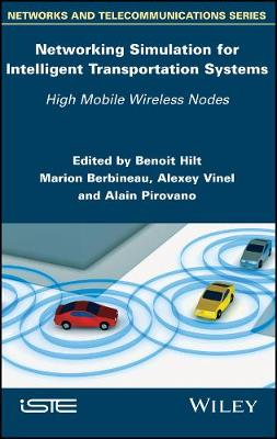 Networking Simulation for Intelligent Transportation Systems: High Mobile Wireless Nodes