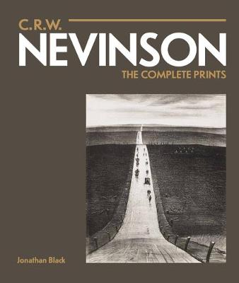C.R.W. Nevinson: The Complete Prints